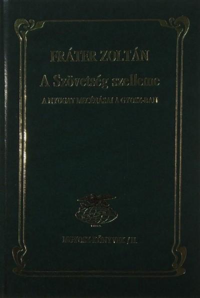 Fráter Zoltán - A Szövetség szelleme