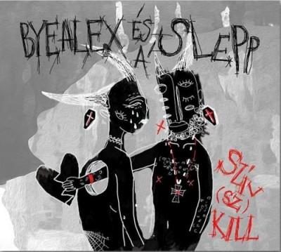 Byealex És A Slepp - Szív(sz)Kill - CD