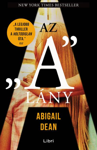 """Abigail Dean - Az """"A"""" lány"""