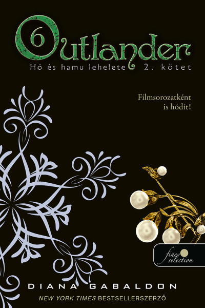 Diana Gabaldon - Outlander 6/2. - Hó és hamu lehelete - kemény kötés