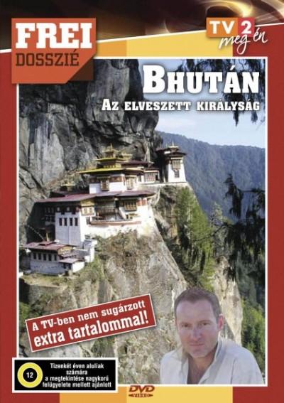 Frei Tamás - Frei Dosszié - Bhután - Az elveszett királyság - DVD