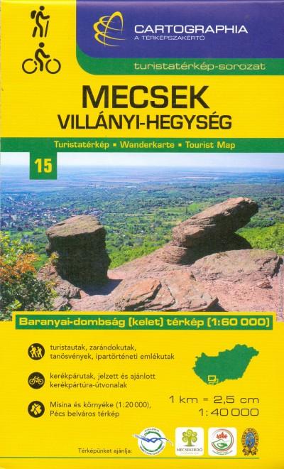 - Mecsek, Villányi-hegység turistatérkép - 1:40000