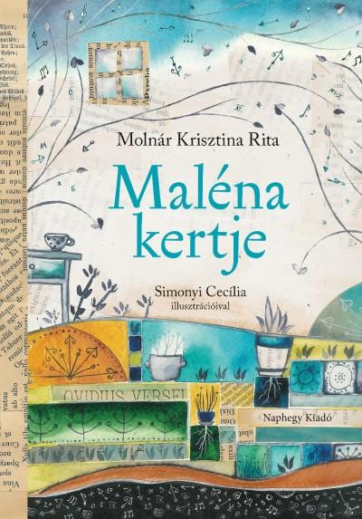 Molnár Krisztina Rita - Maléna kertje