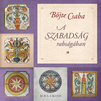 Böjte Csaba - A szabadság rabságában