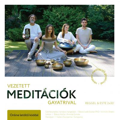 Bakos Judit Eszter Ph.D - Vezetett meditációk Gayatrival - Reggel és este 2x30 perc - CD