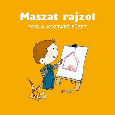Berg Judit - Maszat rajzol - foglalkoztató füzet