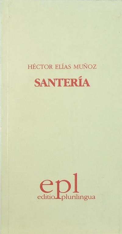 Héctor Elias Munoz - Santería
