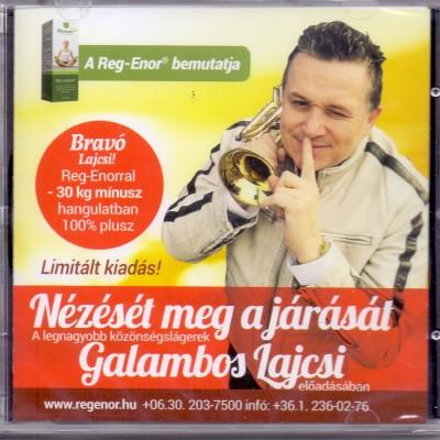 Galambos Lajos - Nézését meg a járását - CD