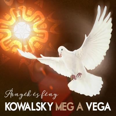 Kowalsky Meg A Vega - Árnyék és Fény - CD+DVD
