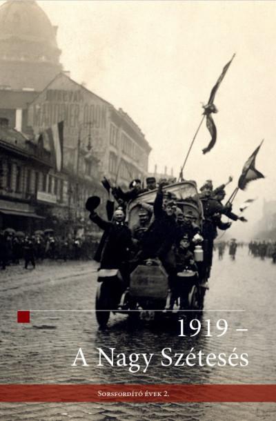 Hermann Róbert  (Szerk.) - Ligeti Dávid  (Szerk.) - 1919 - A Nagy Szétesés