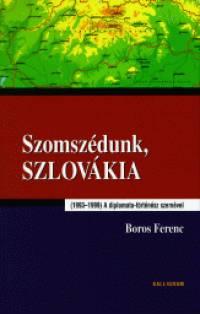 SZOMSZÉDUNK, SZLOVÁKIA