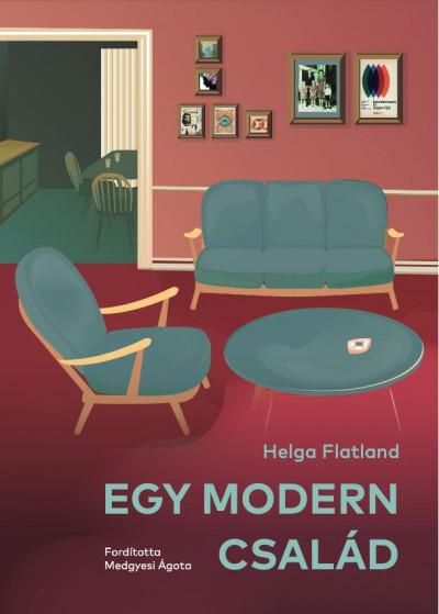 Helga Flatland - Egy modern család