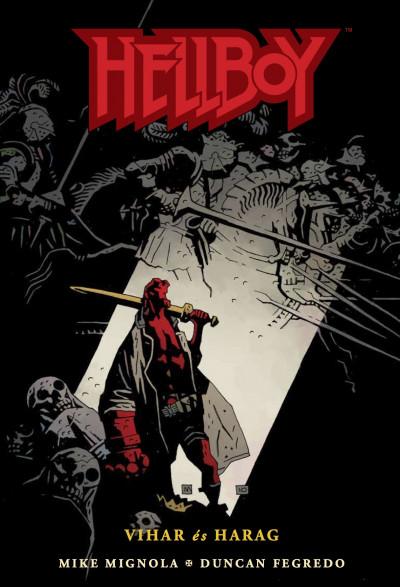 Mike Mignola - Hellboy 7. - Vihar és harag
