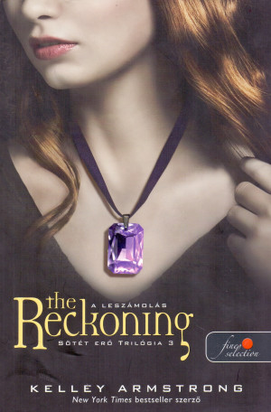 Kelley Armstrong - The Reckoning - Lesz�mol�s
