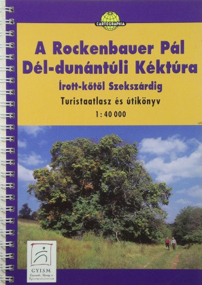 Papp-Váry Árpád  (Szerk.) - A Rockenbauer Pál Dél-dunántúli Kéktúra 1:40 000