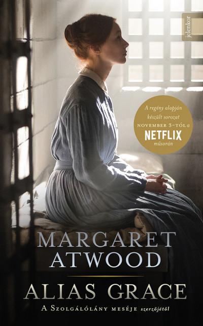 Margaret Atwood - Alias Grace - puha kötés