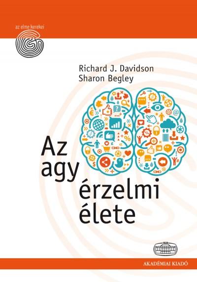 Sharon Begley - Davidson Richard J. - Az agy érzelmi élete