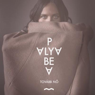 Palya Bea - Tovább Nő - CD