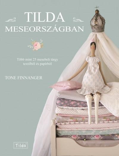 Tone Finnanger - Tilda Meseországban