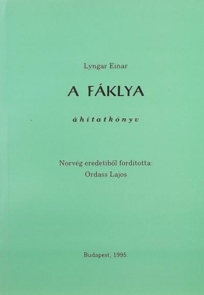 Lyngar Einar - A fáklya