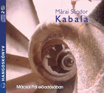 Márai Sándor - Mácsai Pál - Kabala - Hangoskönyv (2CD)