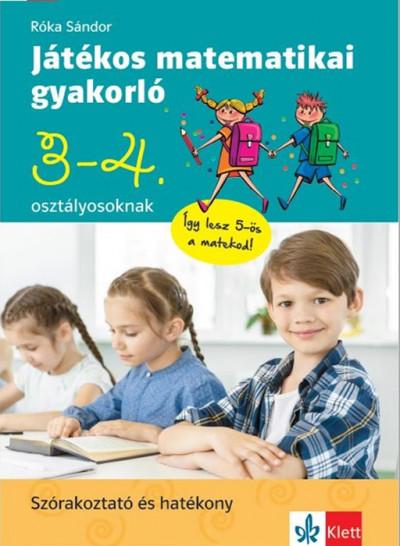 Róka Sándor - Játékos matematikai gyakorló 3. és 4. osztályosoknak