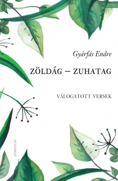 Gyárfás Endre - Zöldág - Zuhatag