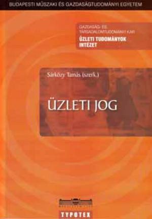 Dr. S�rk�zy Tam�s (Szerk.) - �zleti jog