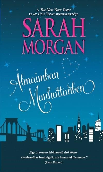 Sarah Morgan - Álmaimban Manhattanben
