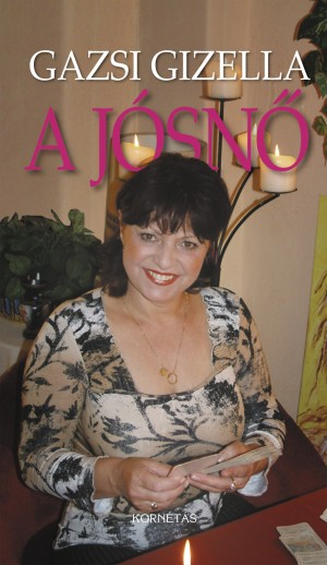 Gazsi Gizella - A J�sn�