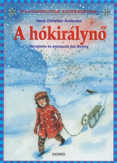 Hans Christian Andersen - A hókirálynő