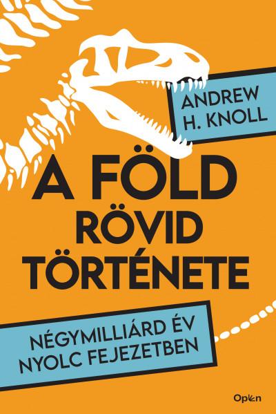 Andrew H. Knoll - A Föld rövid története