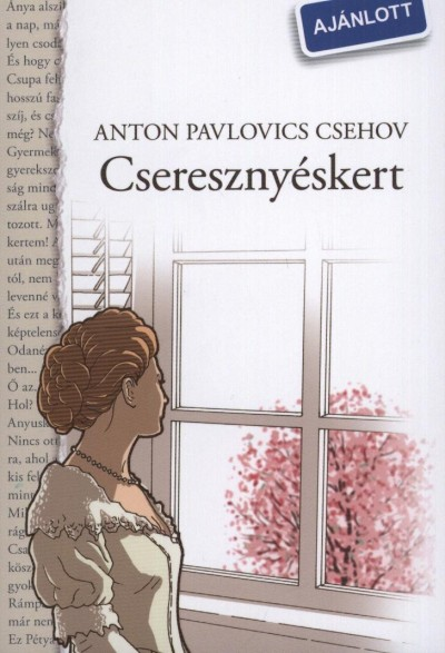 Anton Pavlovics Csehov - Cseresznyéskert