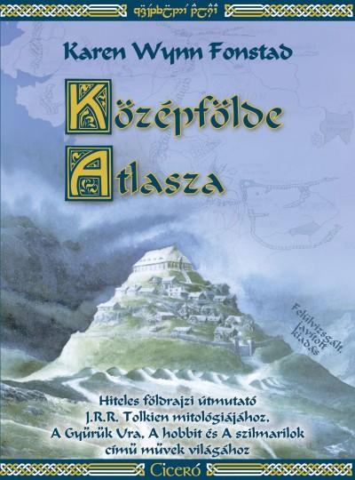 Karen Wynn Fonstad - Középfölde Atlasza