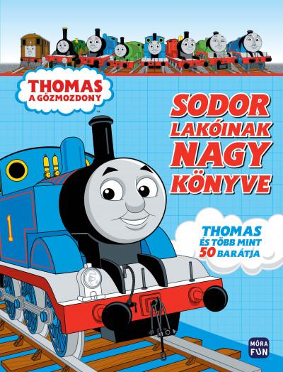 - Thomas, a gőzmozdony - Sodor lakóinak nagy könyve