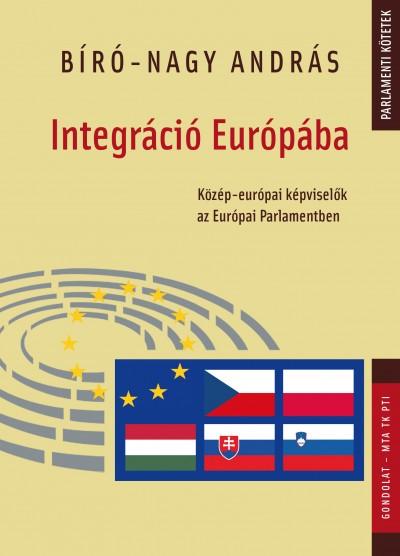 Bíró-Nagy András - Integráció Európába