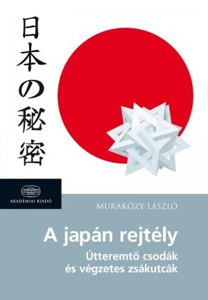 Murak�zy L�szl� - A jap�n rejt�ly