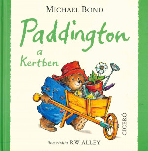 Michael Bond - Paddington a Kertben