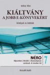 Koltay Tibor - Ki�ltv�ny a jobb e-k�nyvek�rt