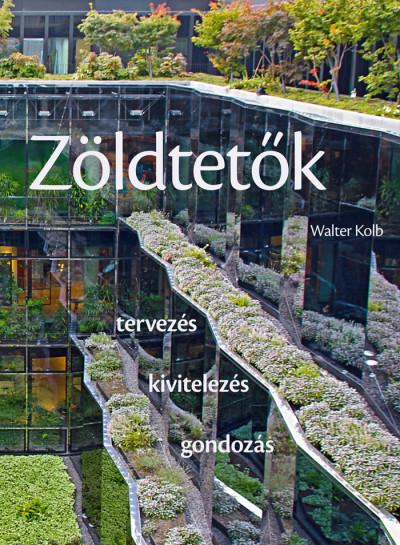 Walter Kolb - Zöldtetők