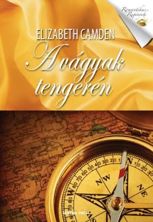 Elizabeth Camden - A v�gyak tenger�n