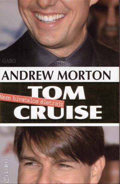 Andrew Morton - Tom Cruise