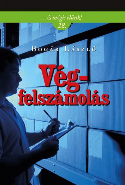 Bogár László - Végfelszámolás