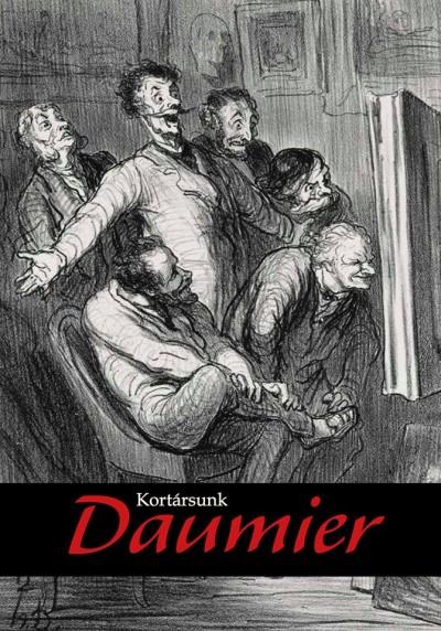 Gonda Zsuzsanna  (Szerk.) - Kortársunk Daumier