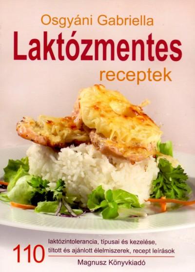 Osgyáni Gabriella - Laktózmentes receptek