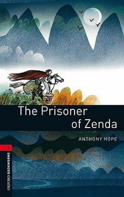Anthony Hope - The Prisoner Of Zenda - Oxford Bookworms Library 3 - MP3 Pack