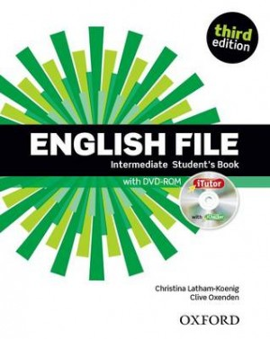 Christina Latham-Koenig - Clive Oxenden - English File Intermediate Student's Book with iTutor - Third edition