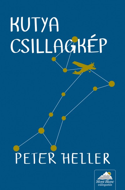 Peter Heller - Kutya csillagkép