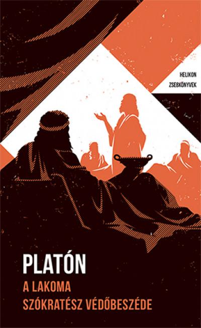 Platón - A lakoma - Szókratész védőbeszéde