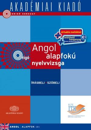 Dezsényi István - Origó - Angol alapfokú nyelvvizsga - virtuális - írásbeli  szóbeli 2452f830b8